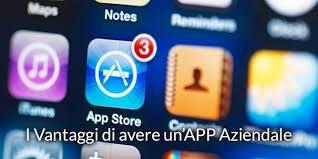 Le App perchè sono così importanti per un attività commerciale!